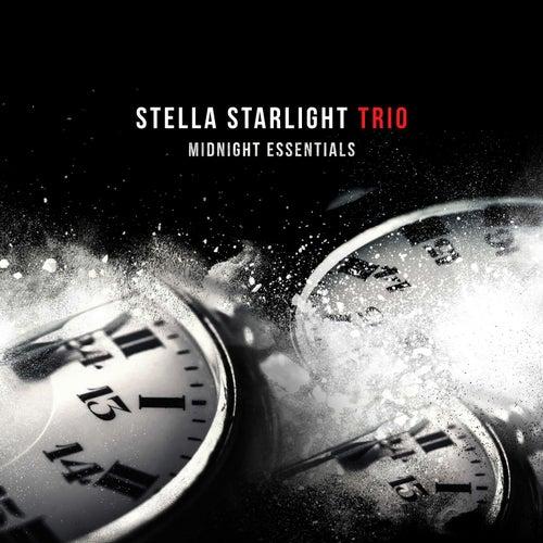 Midnight Essentials by Stella Starlight Trio