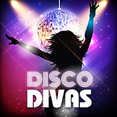 Play & Download Disco Divas by Various Artists | Napster