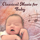 Classical Music for Baby – Selected Trackd for Children, Classical Music for Stimulate Brain to Development de Baby Music (1)