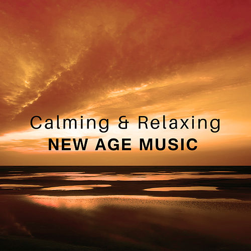 Calming & Relaxing New Age Music – Calm Down & Rest, Spirit Relaxation, Soul Harmony, Chilled Music, Sounds to Relax de Relaxation and Dreams Spa
