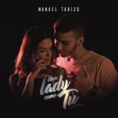 Una Lady Como Tú de Manuel Turizo Zapata (MTZ)