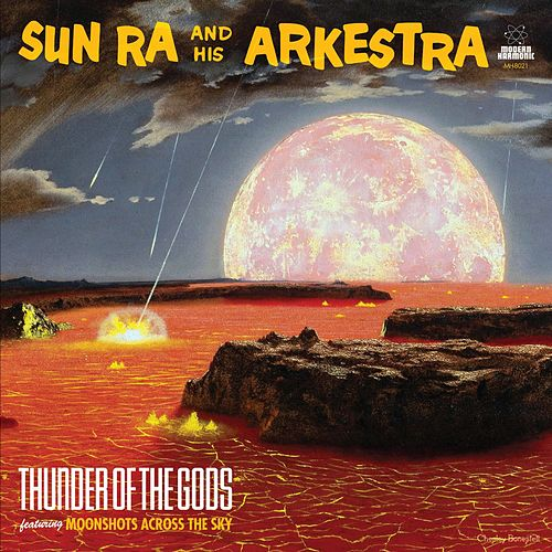 Play & Download Thunder of the Gods by Sun Ra | Napster