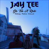 Go for a Ride (feat. Patricia Edwards) by Jay Tee