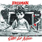Sous la mine by Freeman