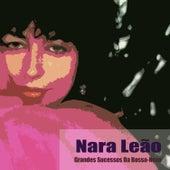 Grandes Sucessos Da Bossa-Nova by Nara Leão