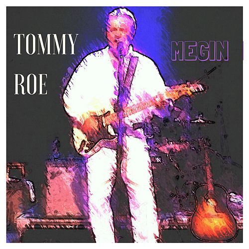 Play & Download Megin by Tommy Roe | Napster