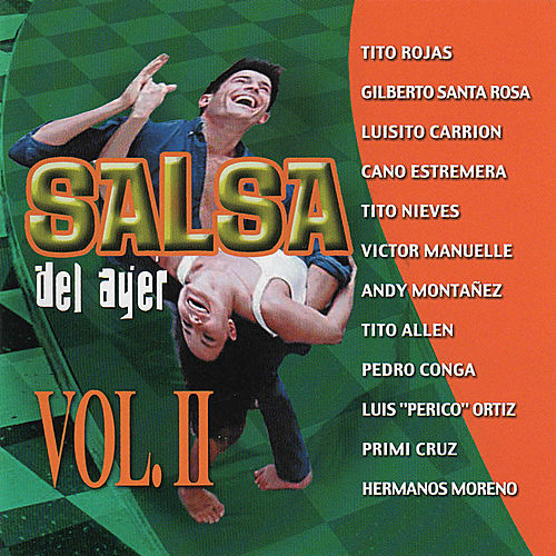 Play & Download Salsa del Ayer, Vol. 2 by Various Artists | Napster