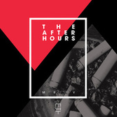 The Afterhours by Mr. V
