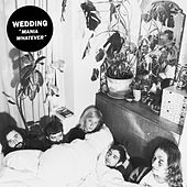 Play & Download Mania Whatever by The Wedding | Napster