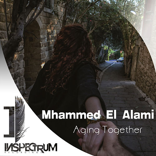 Aging Together by Mhammed El Alami