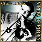 String Of Pearls by Glenn Miller