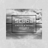 Scuba: Singles + Extras (2011 - 2012) by Various Artists