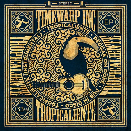 Tropicaliente EP by Timewarp inc.