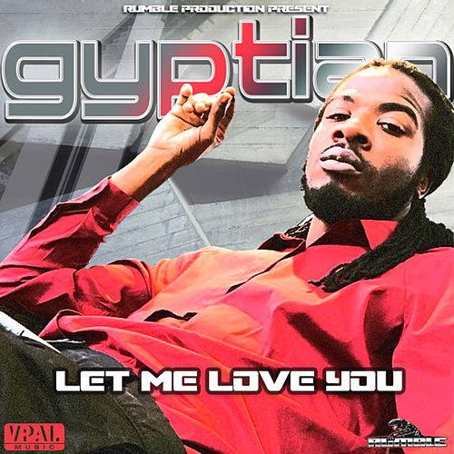 Let Me Love You by Gyptian