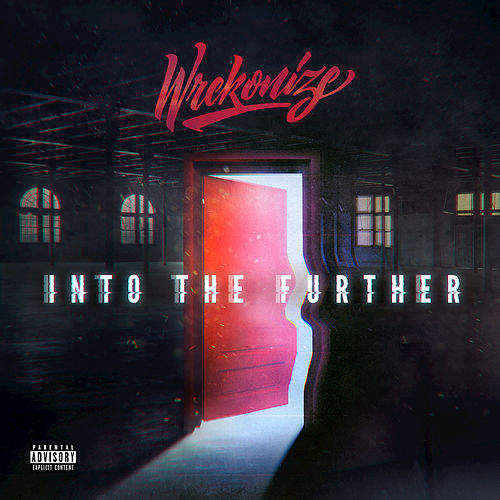 Into the Further by Wrekonize