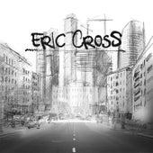 Eric Cross by Eric Cross