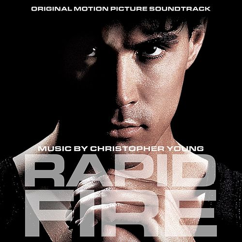 Rapid Fire (Original Motion Picture Soundtrack) by Christopher Young