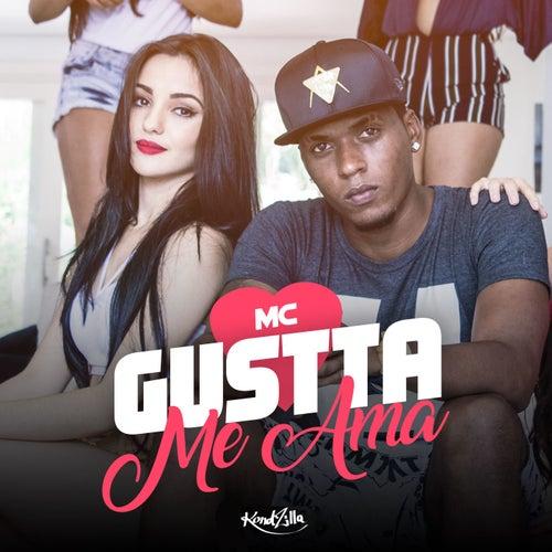 Me Ama de MC Gustta