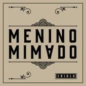 Menino Mimado by Criolo