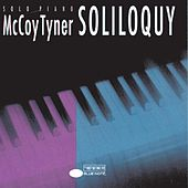 Play & Download Soliloquy by McCoy Tyner | Napster