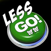 Play & Download Less Go! by Spencer & Hill | Napster