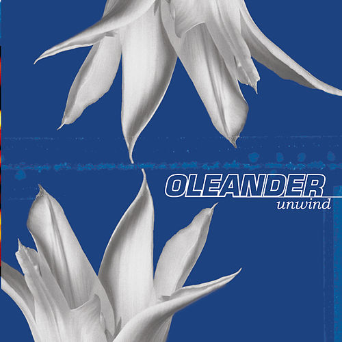 Play & Download Unwind by Oleander | Napster