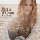 Am / Fm by Rita Wilson