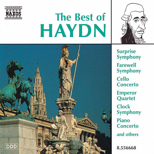 Play & Download The Best of Haydn by Franz Joseph Haydn | Napster