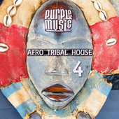 Best of Afro & Tribal House 4 by Various Artists