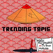 Trending Topic by Tony Richard
