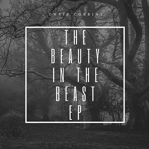 The Beauty in the Beast by Chris Cobbins