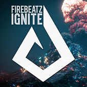 Ignite by Firebeatz