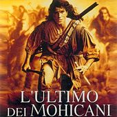 L'ultimo Dei Mohicani (From