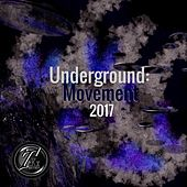 Underground: Movement 2017 by Various Artists
