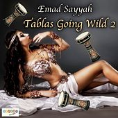 Tablas Going Wild 2 by Emad Sayyah