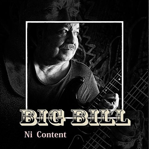 Ni Content by Big Bill