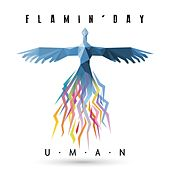 Play & Download Flamin' day by Uman | Napster