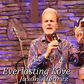 Play & Download Everlasting Love by Jason Alvarez | Napster