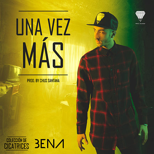 Play & Download Una Vez Mas by Ben'a | Napster