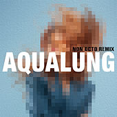 Aqualung (Non Octo Remix) by Miss Li