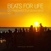 Beats for Life, Vol. 1 (20 Relaxed Sundowners) by Various Artists