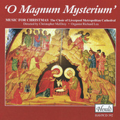 O Magnum Mysterium: Music for Christmas by Various Artists