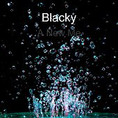 Play & Download A New Me by Blacky | Napster
