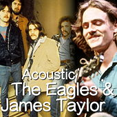 Acoustic The Eagles & James Taylor by Various Artists