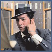 Play & Download The Capitol Years by Dean Martin | Napster