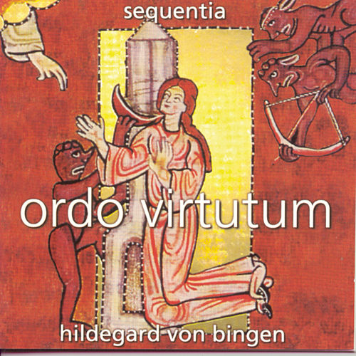 Play & Download Ordo Virtutum by Hildegard von Bingen | Napster