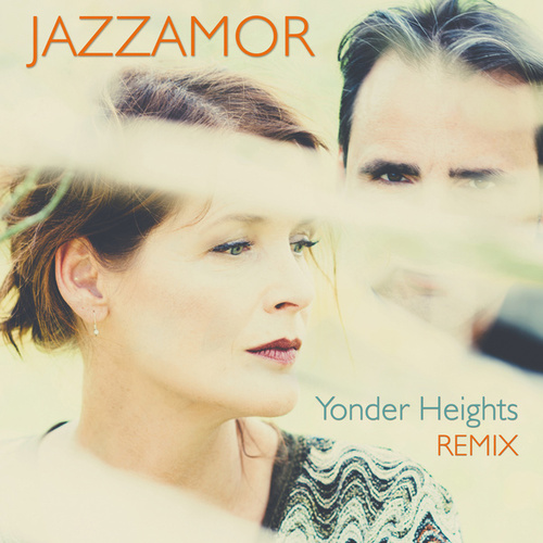 Play & Download Yonder Heights Remix by Jazzamor | Napster