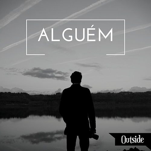 Alguém by Outside