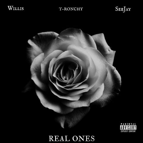 Real Ones (feat. SeeJay) by Willis