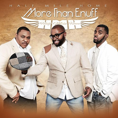 More Than Enuff (Radio Edit) by Half Mile Home
